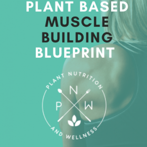 plant based muscle building blueprint